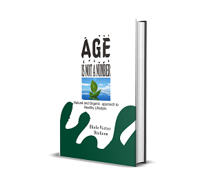 Age is not number By Ebele Victor Dickson